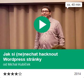 WebExpo - Jak si (ne)nechat hacknout WordPress stránky, Michal Kubíček