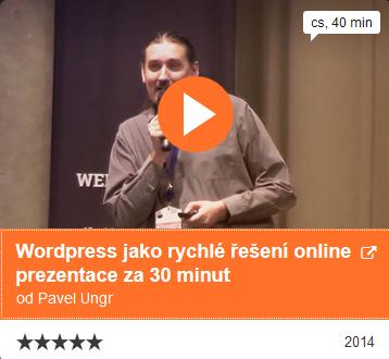 WebExpo - WordPress jako rychlé řešení online prezentace, Pavel Ungr
